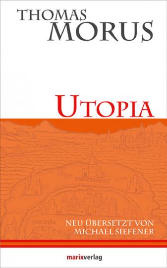 Thomas Morus. Utopia.