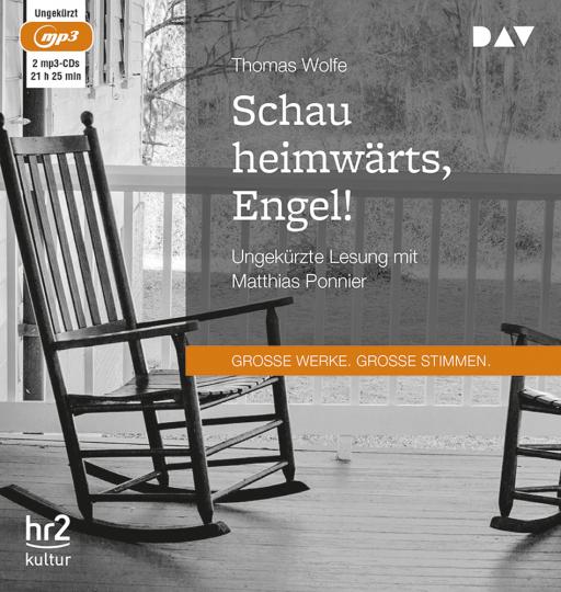 Thomas Wolfe. Schau heimwärts, Engel! Eine Geschichte vom begrabenen Leben. 2 mp3-CDs.