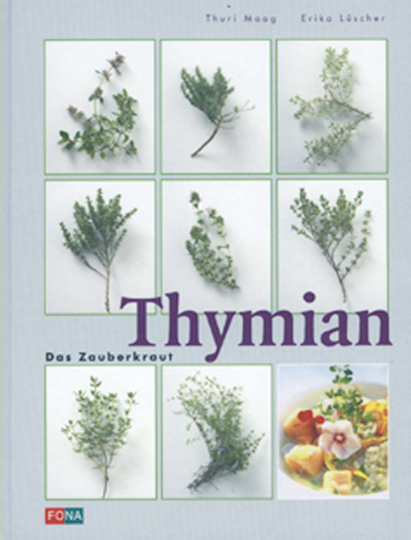 Thymian - Das Zauberkraut