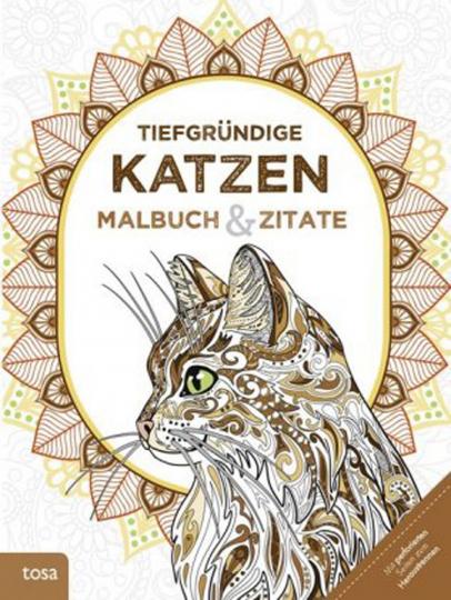 Tiefgründige Katzen - Malbuch und Zitate.