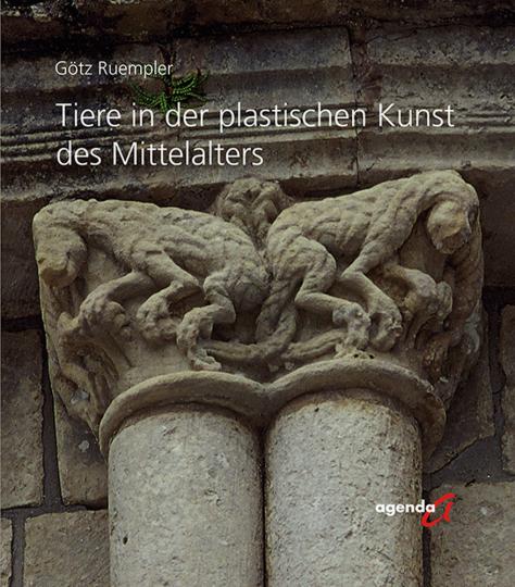 Tiere in der plastischen Kunst des Mittelalters.
