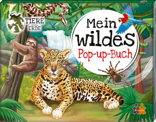 Tiere unserer Erde. Mein wildes Pop-up Buch.