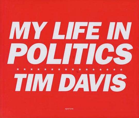 Tim Davis - My Life in Politics