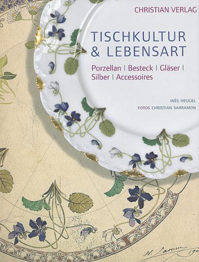 Tischkultur & Lebensart. Porzellan, Besteck, Gläser, Silber, Accessoires.