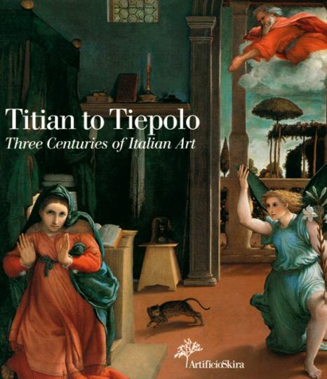 Titian to Tiepolo - Three Centuries of Italian Art