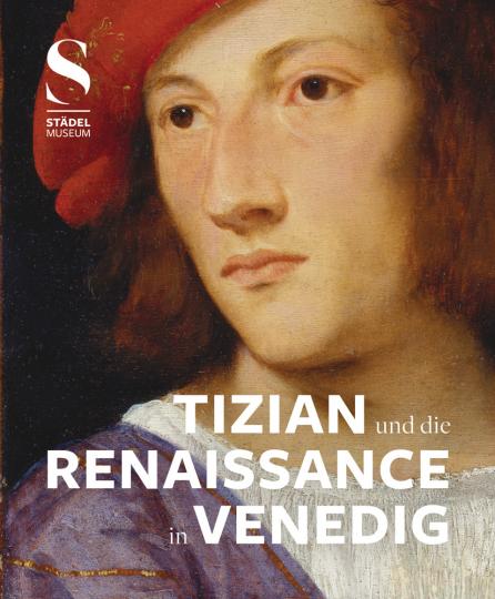 Tizian und die Renaissance in Venedig.