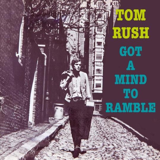 Tom Rush. Got A Mind To Ramble. CD.