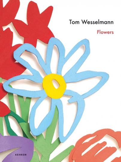 Tom Wesselmann. Flowers.