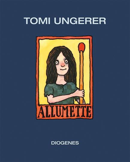 Tomi Ungerer - Allumette.