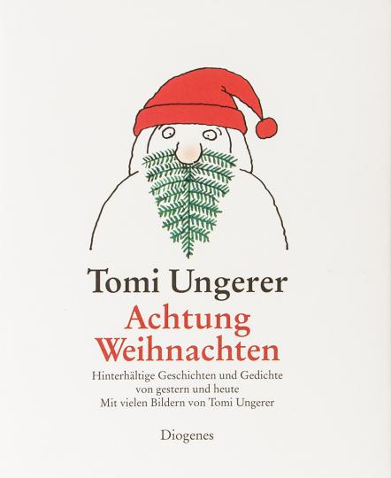 Gedichte Zu Weihnachten.Tomi Ungerer Achtung Weihnachten Hinterhaltige Geschichten Und Gedichte