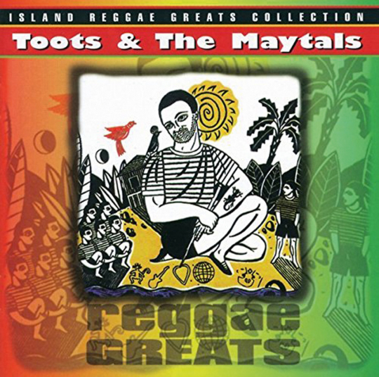Toots & The Maytals. Reggae Greats. CD.