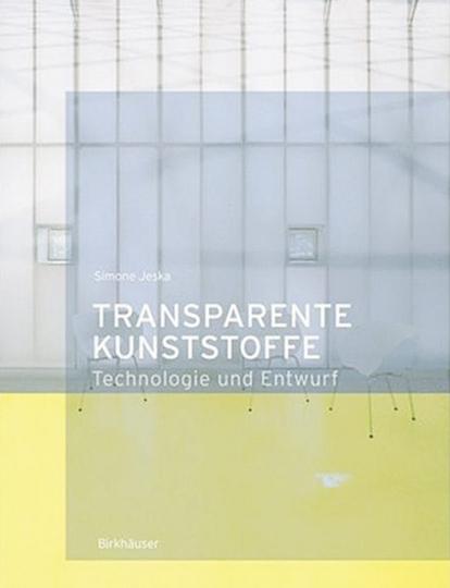 Transparente Kunststoffe. Technologie und Entwurf.