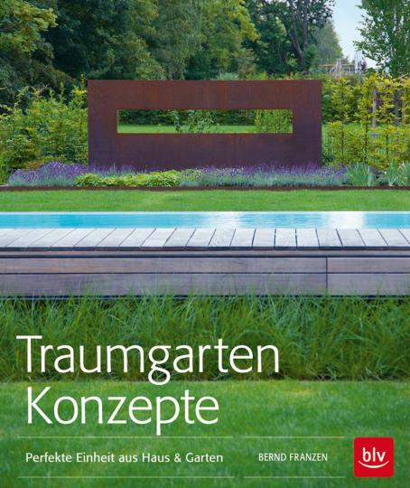 Traumgarten-Konzepte. Perfekte Einheit aus Haus und Garten.