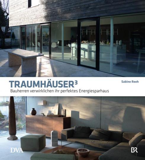 Traumhäuser 3. Bauherren verwirklichen ihr perfektes Energiesparhaus.