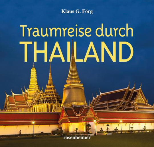 Traumreise durch Thailand.