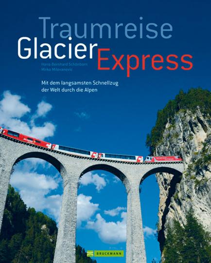 Traumreise Glacier Express - Mit dem langsamsten Schnellzug der Welt durch die Alpen