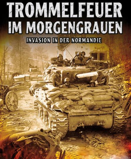 Trommelfeuer im Morgengrauen. Invasion in der Normandie. 2 DVDs.