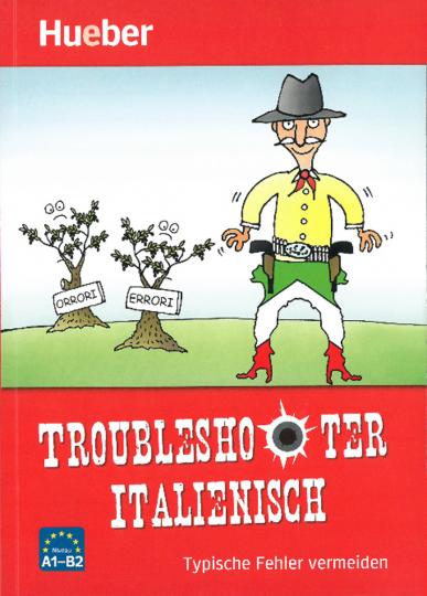 Troubleshooter Italienisch - Typische Fehler vermeiden