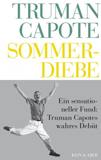Truman Capote. Sommerdiebe.