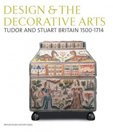 Tudor- und Stuart Britain-Stil 1500-1714. Design and the Decorative Arts.