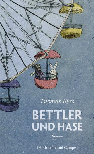 Tuomas Kyrö. Bettler und Hase. Roman