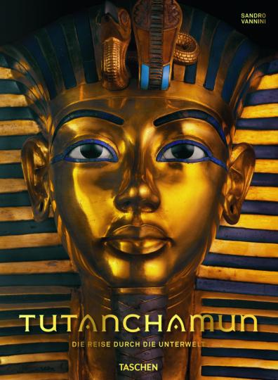 Tutanchamun. Die Reise durch die Unterwelt.