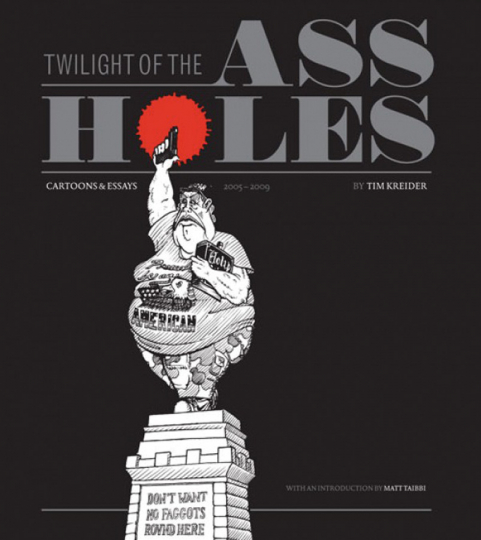 Twilight of the Assholes. The Chronicles of the Era of Darkness 2005-2009.