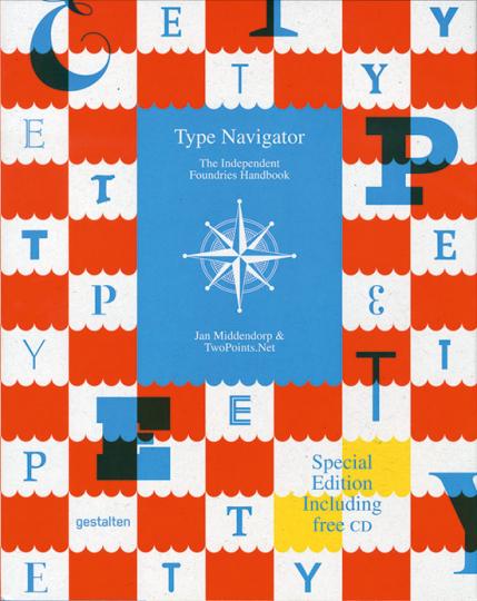 Type Navigator. The Independent Foundries Handbook.