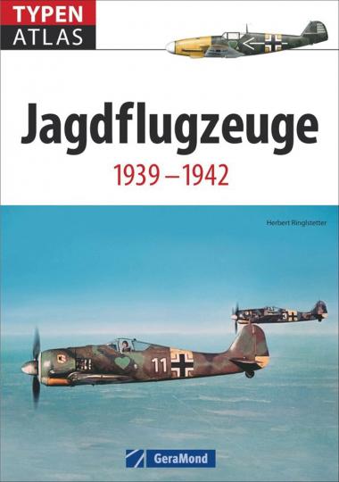 Typenatlas Jagdflugzeuge 1939-1942