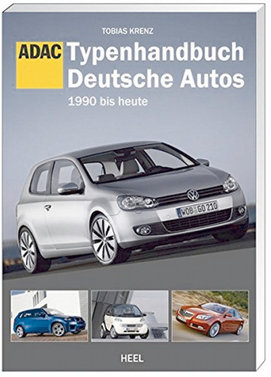 Typenhandbuch Deutsche Autos 1990-heute