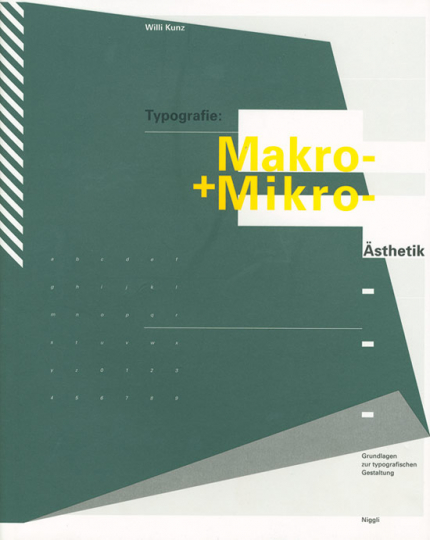 Typografie. Makro- und Mikroästhetik. Grundlagen zur typografischen Gestaltung.