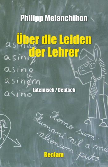 Über die Leiden der Lehrer - Lateinisch/Deutsch