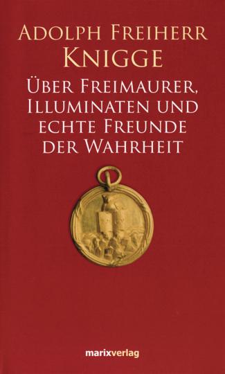 Über Freimaurer, Illuminaten und echte Freunde der Wahrheit.