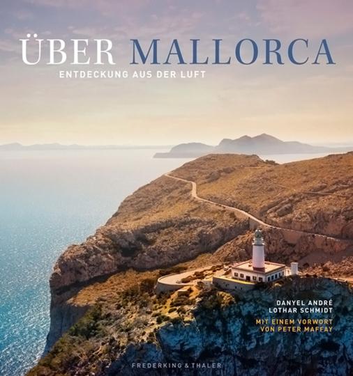 Über Mallorca. Entdeckung aus der Luft.