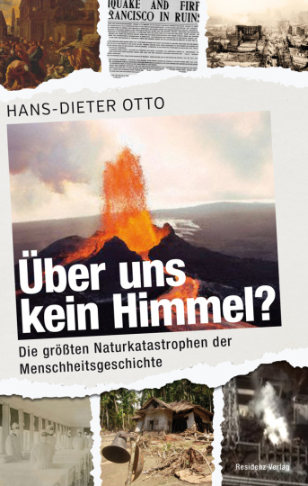 Über uns kein Himmel? Die größten Naturkatastrophen der Menschheitsgeschichte.