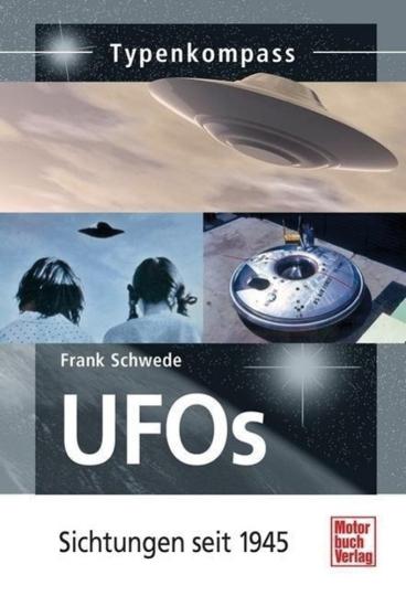 UFOs  - Sichtungen seit 1945