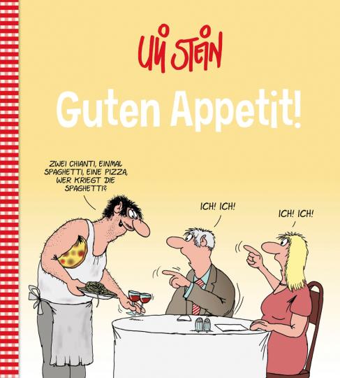Uli Stein. Guten Appetit!