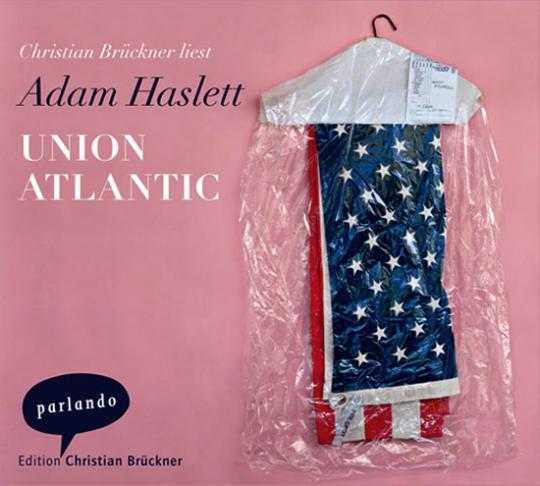 Union Atlantic. Hörbuch.