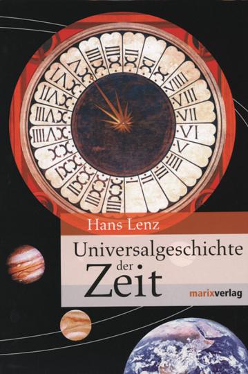 Universalgeschichte der Zeit.