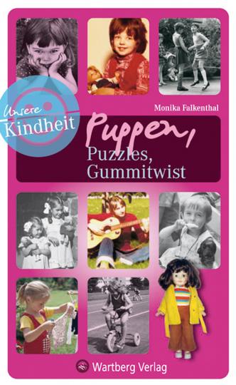 Unsere Kindheit - Puppen, Puzzles, Gummitwist.