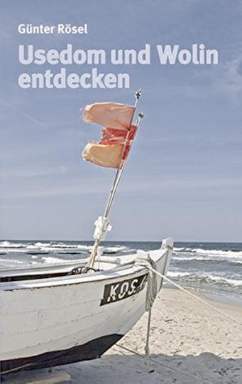 Usedom und Wolin entdecken