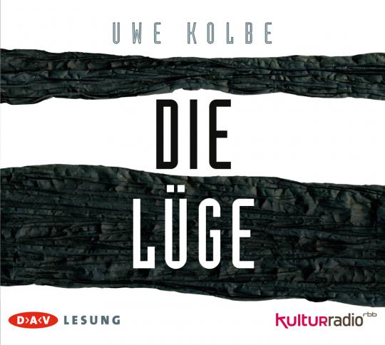 Uwe Kolbe. Die Lüge. 6 CDs.