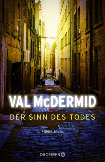 Val McDermid. Der Sinn des Todes. Kriminalroman.