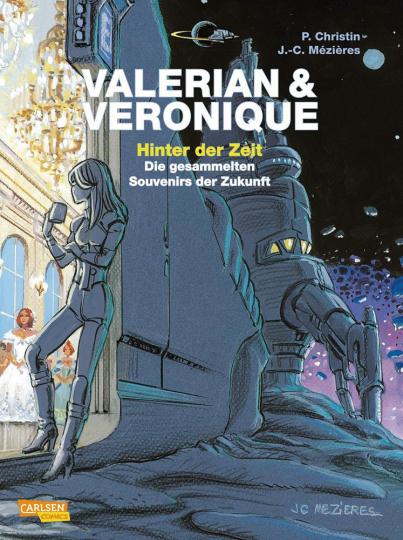 Valerian und Veronique. Hinter der Zeit.