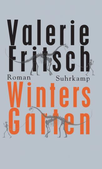 Valerie Fritsch. Winters Garten.