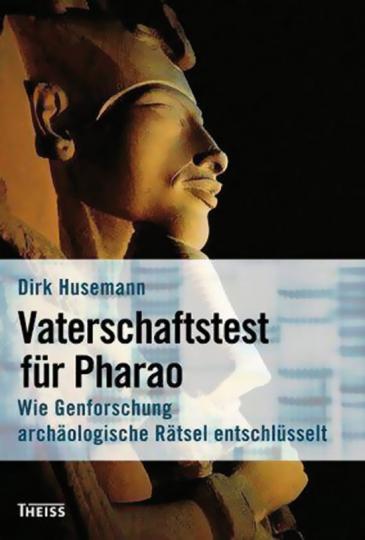 Vaterschaftstest für Pharao. Wie Genforschung archäologische Rätsel entschlüsselt.