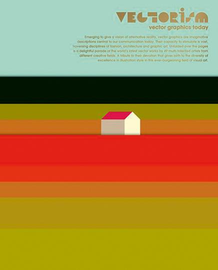 Vectorism. Vektorgrafiken im zeitgenössischen Design.