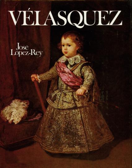 Velázquez. Künstler und Schöpfer. Catalogue Raisonné.