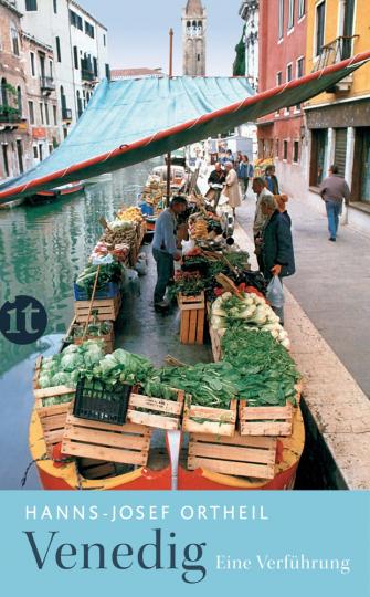Venedig. Eine Verführung.