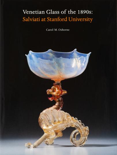 Venetian Glass in the 1890s. Salviati at Stanford University. Venezianische Glaskunst der 1890er Jahre. Salviati an der Stanford Universität.